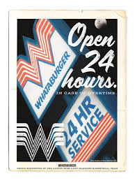 whataburger open 24 hours print ad our work