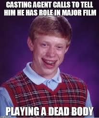 Film Major Meme - bad luck brian meme imgflip