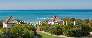 rosemary beach fl rosemary beach florida luxury vacations