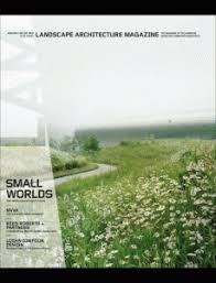 Landscape Architecture Magazine by Landscape Architecture Magazine Ipad U0026 Digital Magazine Subscription