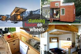 Modern Tiny Houses by Houses On Wheels That Will Make Your Jaw Drop