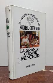 recettes cuisine michel guerard les recettes originales de michel guerard la grande cuisine minceur