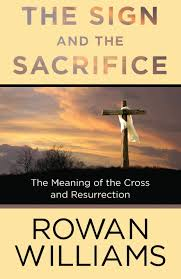 the sign and the sacrifice the meaning of the cross and