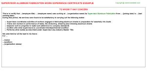 Production Supervisor Job Description For Resume by Supervisor Aluminum Fabrication Work Experience Certificate