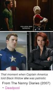 Black Widow Meme - you look very patriotic that moment when captain america told black