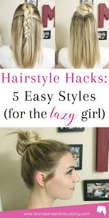 top 25 best lazy hairstyles ideas on pinterest lazy day