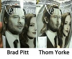 Thom Yorke Meme - brad pitt thom yorke brad pitt meme on me me