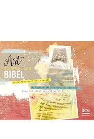 K He Auf Raten Bestellen Neues Leben Art Journaling Bibel Kreativ Bibellesen