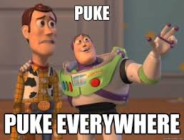 Puke Meme - adventures in la la land 2 be prepared for puke