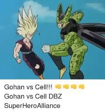 Cell Meme - 25 best memes about gohan vs cell gohan vs cell memes