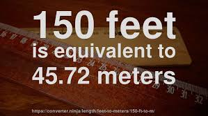 150 m to ft 150 ft to m how long is 150 feet in meters convert