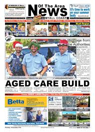 myall coast news of the area 15 december 2016 by news of the area