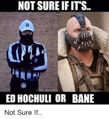 Ed Hochuli Meme - 25 best memes about ed hochuli nfl meme and memes ed