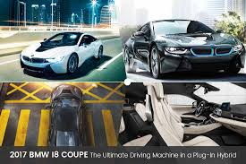 Bmw I8 3 Cylinder - 2017 bmw i8 coupe ultimate driving machine in plug in hybrid