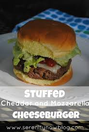 serenity now stuffed cheddar and mozzarella cheeseburger recipe