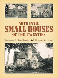 authentic small houses of the twenties illustrations and floor