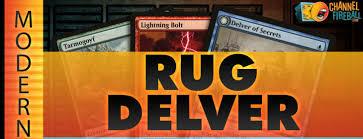 Rug Delver Modern Temur Delver Modern Channel Joel