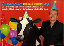 Personalized Memes - ecard michael bolton fun birthday song personalized lyrics