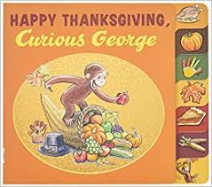 happy thanksgiving curious george tabbed board book h a