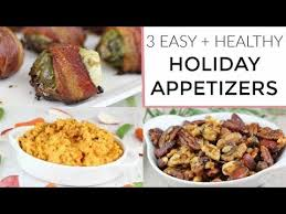 3 healthy easy appetizers thanksgiving recipes