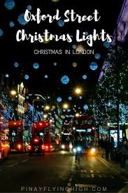 london christmas lights walking tour oxford street christmas lights london pinayflyinghigh com