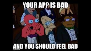 Feel Good Meme - your app is good and you should feel good
