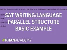 writing parallel structure u2014 basic example video khan academy