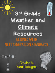 ngss 3rd grade weather and climate resources by sarah lundgren tpt