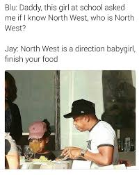 North West Meme - i thought north west was a direction