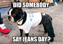 Jeans Meme - jeans day