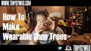 I Make Shoes Meme - how to make wearable shoe trees youtube