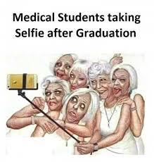 Medical Memes - dopl3r com memes medical students taking selfie after graduatior