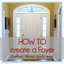 Foyer Ideas For Small Spaces - how to create a foyer when there isnt one goodbye house hello