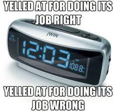 Alarm Clock Meme - poor alarm clock meme by mylolface memedroid