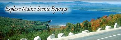 scenic byway explore maine explore maine scenic byways