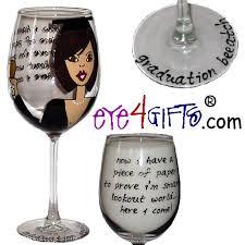 graduation wine glasses eye4gifts graduation beeatch personalized wine glass