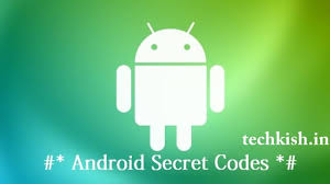 android secret codes android secret codes 2016 codes list techkish