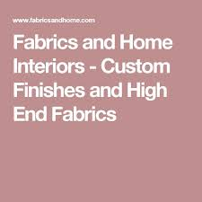 fabrics and home interiors 125 best images about resources for the home on fabric