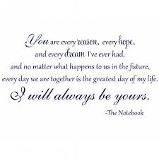 wedding quotes together best 25 quotes from the notebook ideas on noah from
