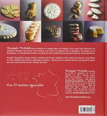 emission cuisine michalak les meilleurs desserts de christophe michalak