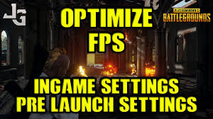 pubg optimization pubg optimize fps competitive high fps settings guide youtube