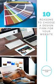 10 reasons to choose a design firm for your website celeste2cs