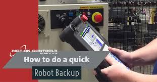 how to do a quick robot backup motion controls robotics