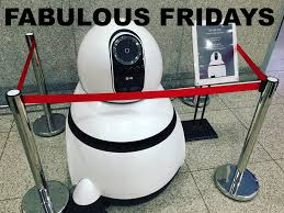 fabulous fridays futuristic cleaning u0026 customer service robots at