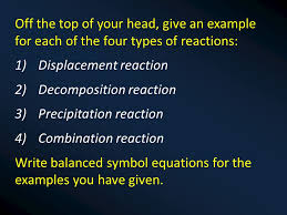 off the top of your head give an example for each of the four