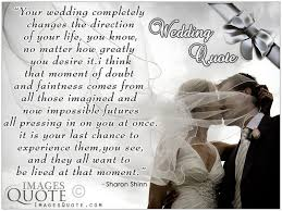 wedding day sayings wedding completely changes the direction wedding quote images