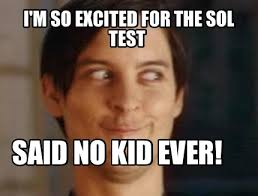 Im So Excited Meme - meme maker im so excited for the sol test said no kid ever
