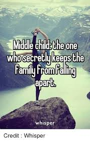 Middle Child Meme - 25 best memes about middle child middle child memes