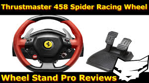 thrustmaster 458 review thrustmaster 458 spider wheel with wheel stand pro review