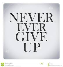 quotes about life download never ever give up quote about life stock illustration image